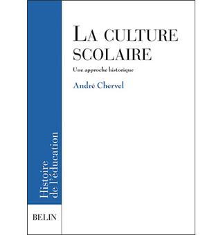 Compte rendu du livre d'André Chervel. La culture scolaire. Une approche historique